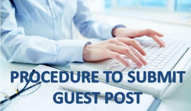 Procedure to Submit Guest Post at Online Guider Blog