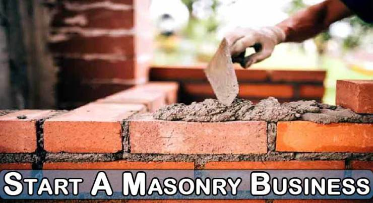 What Things Do You Need To Start A Masonry Business?