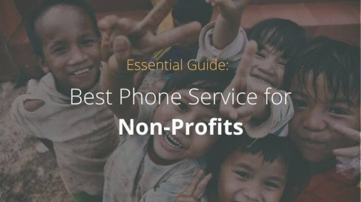 Essential Guide: Best Phone Service for Nonprofits